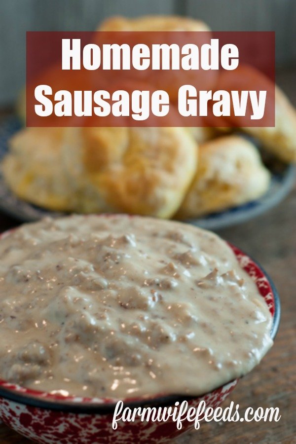 Homemade Sausage Gravy from Farmwife Feeds is super easy, perfect for breakfast, lunch or supper. #breakfast #brunch #recipe #sausage #pork