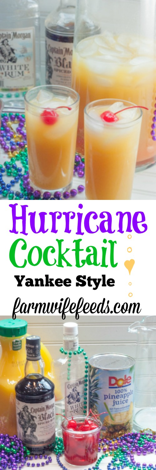 I'm a Yankee that loves a good southern cocktail - Farmwife Feeds version Hurricane Cocktail Yankee Style #recipe #cocktail #drinks