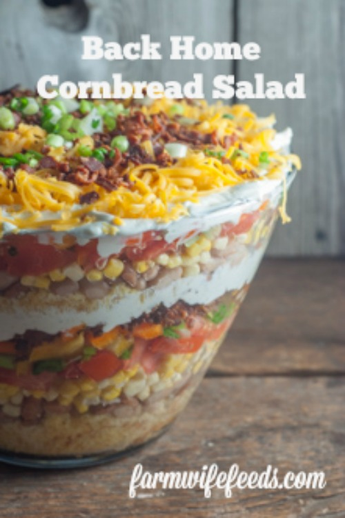 Back Home Cornbread Salad a layered salad that is easy and delicious and impresses from Farmwife Feeds #cornbread #recipes #salad