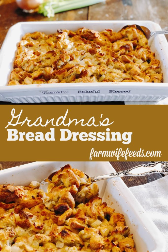 Grandma's Bread Dressing from Farmwife Feeds is a classic traditional dish made with 4 simple ingredients and seasonings. #tradition #dressing #recipe