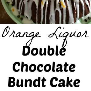 Orange Liquor Double Chocolate Bundt Cake from Farmwife Feeds, fudgy with a hint of orange flavor that makes it perfect with Mimosas for a girls breakfast! #recipe #coffeecake #triplesec #chocolate