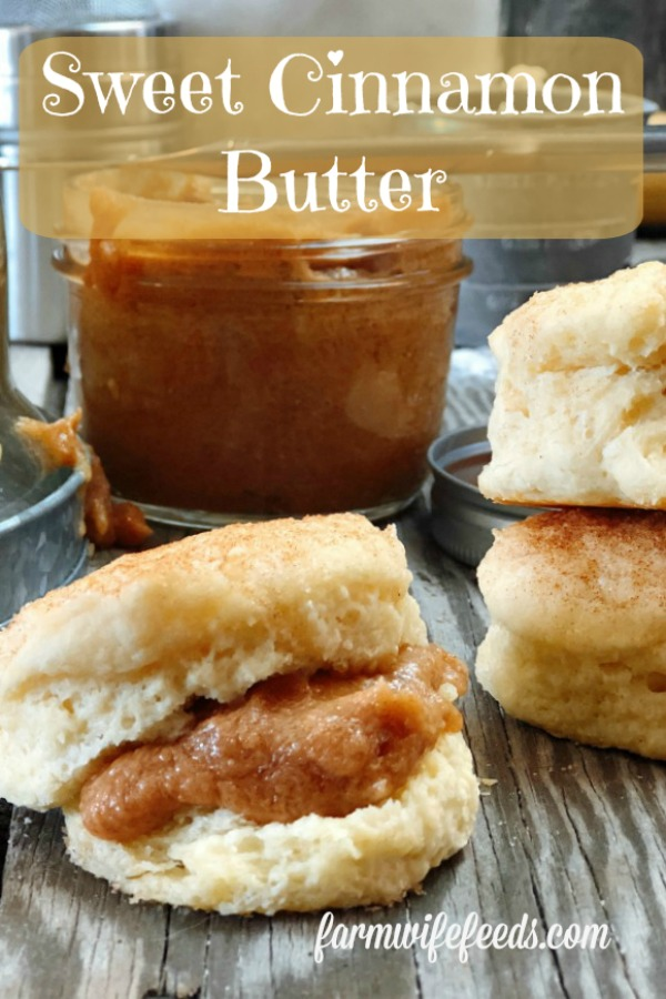 Sweet Cinnamon Butter from Farmwife Feeds works on all things bread, muffins, biscuits and is super easy to make and keep in the refrigerator. #butter #cinnamon #recipe
