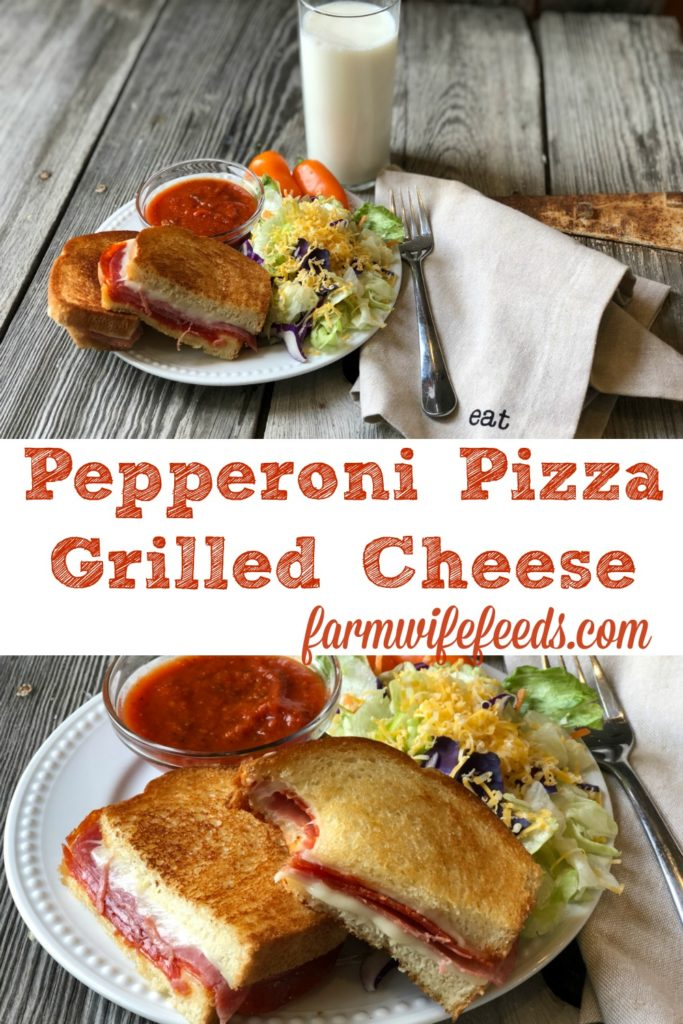 Pepperoni Pizza Grilled Cheese from Farmwife Feeds, classic pizza flavors grilled cheese goodness and ease. #grilledcheese #pizza #sandwich #easymeal