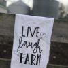 Live Laugh Farm Kitchen Towel