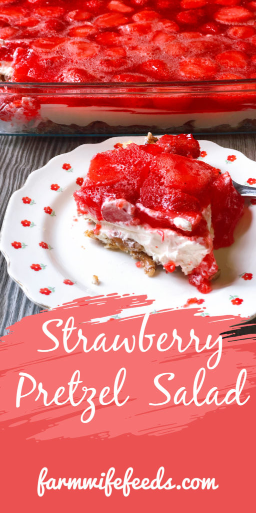Strawberry Pretzel Salad from Farmwife Feeds, an easy 3 layer delicious dessert dish that hits the sweet, salty and fruit flavors. #strawberry #pretzel #salad #creamcheese